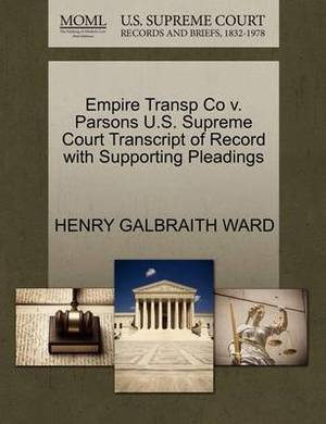 Empire Transp Co V. Parsons U.S. Supreme Court Transcript of Record with Supporting Pleadings