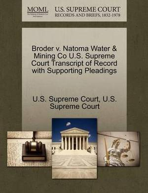 Broder V. Natoma Water & Mining Co U.S. Supreme Court Transcript of Record with Supporting Pleadings