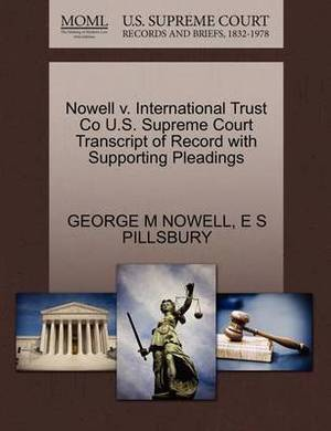 Nowell V. International Trust Co U.S. Supreme Court Transcript of Record with Supporting Pleadings