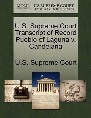 U.S. Supreme Court Transcript of Record Pueblo of Laguna V. Candelaria