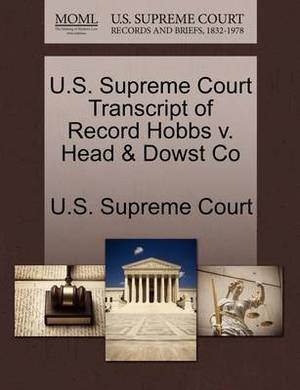 U.S. Supreme Court Transcript of Record Hobbs V. Head & Dowst Co
