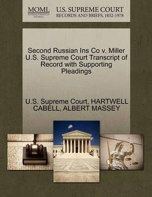 Second Russian Ins Co V. Miller U.S. Supreme Court Transcript of Record with Supporting Pleadings