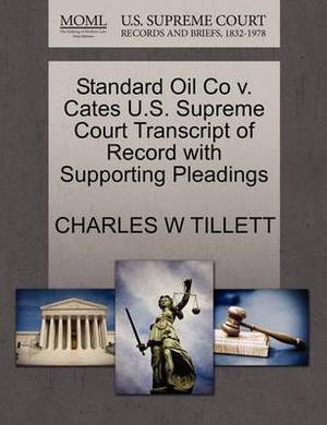 Standard Oil Co V. Cates U.S. Supreme Court Transcript of Record with Supporting Pleadings