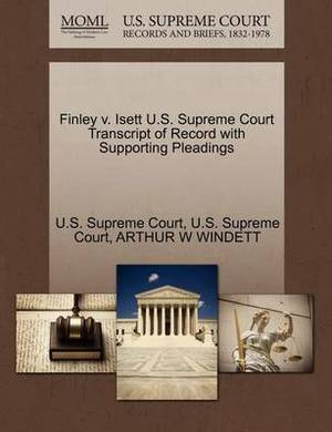 Finley V. Isett U.S. Supreme Court Transcript of Record with Supporting Pleadings