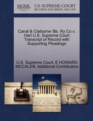 Canal & Claiborne Sts. Ry Co V. Hart U.S. Supreme Court Transcript of Record with Supporting Pleadings