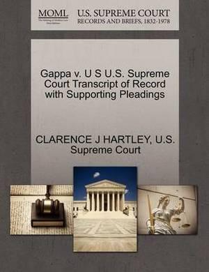 Gappa V. U S U.S. Supreme Court Transcript of Record with Supporting Pleadings