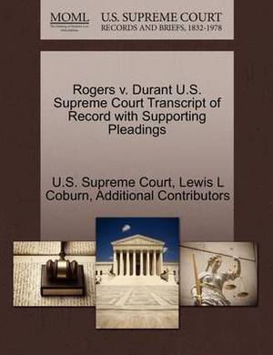 Rogers V. Durant U.S. Supreme Court Transcript of Record with Supporting Pleadings