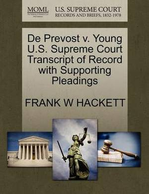 de Prevost V. Young U.S. Supreme Court Transcript of Record with Supporting Pleadings