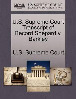 U.S. Supreme Court Transcript of Record Shepard V. Barkley