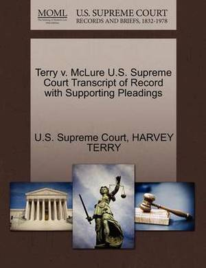 Terry V. McLure U.S. Supreme Court Transcript of Record with Supporting Pleadings