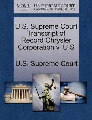 U.S. Supreme Court Transcript of Record Chrysler Corporation V. U S