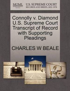 Connolly V. Diamond U.S. Supreme Court Transcript of Record with Supporting Pleadings
