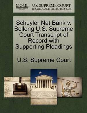 Schuyler Nat Bank V. Bollong U.S. Supreme Court Transcript of Record with Supporting Pleadings