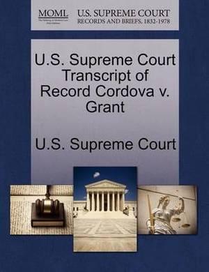 U.S. Supreme Court Transcript of Record Cordova V. Grant