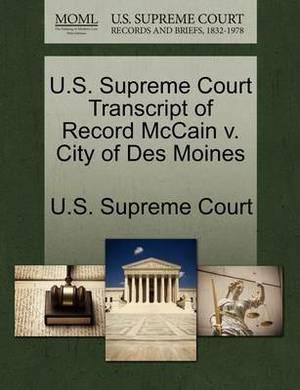 U.S. Supreme Court Transcript of Record McCain V. City of Des Moines