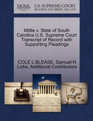 Mittle V. State of South Carolina U.S. Supreme Court Transcript of Record with Supporting Pleadings