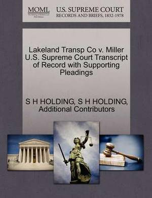 Lakeland Transp Co V. Miller U.S. Supreme Court Transcript of Record with Supporting Pleadings
