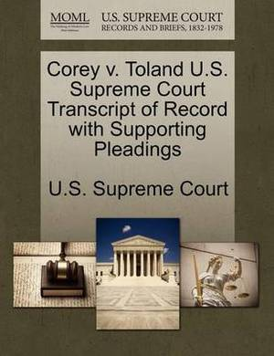 Corey V. Toland U.S. Supreme Court Transcript of Record with Supporting Pleadings