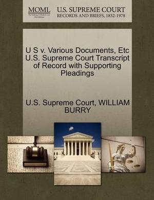 U S V. Various Documents, Etc U.S. Supreme Court Transcript of Record with Supporting Pleadings