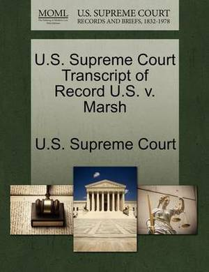 U.S. Supreme Court Transcript of Record U.S. V. Marsh