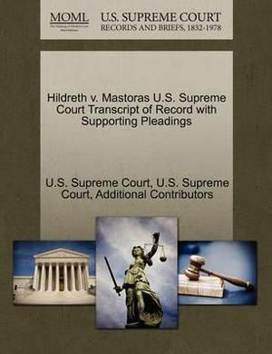 Hildreth V. Mastoras U.S. Supreme Court Transcript of Record with Supporting Pleadings