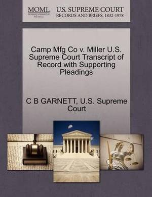 Camp Mfg Co V. Miller U.S. Supreme Court Transcript of Record with Supporting Pleadings