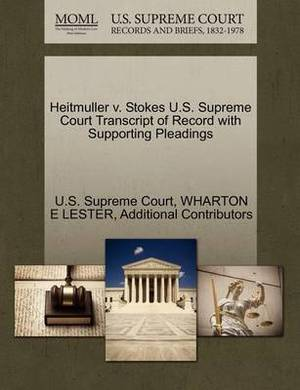 Heitmuller V. Stokes U.S. Supreme Court Transcript of Record with Supporting Pleadings