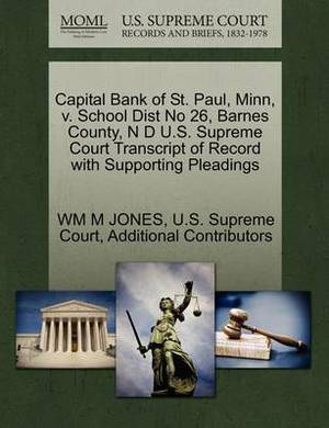 Capital Bank of St. Paul, Minn, V. School Dist No 26, Barnes County, N D U.S. Supreme Court Transcript of Record with Supporting Pleadings