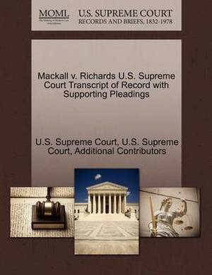 Mackall V. Richards U.S. Supreme Court Transcript of Record with Supporting Pleadings
