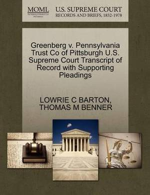Greenberg V. Pennsylvania Trust Co of Pittsburgh U.S. Supreme Court Transcript of Record with Supporting Pleadings