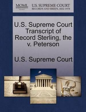 U.S. Supreme Court Transcript of Record Sterling, the V. Peterson