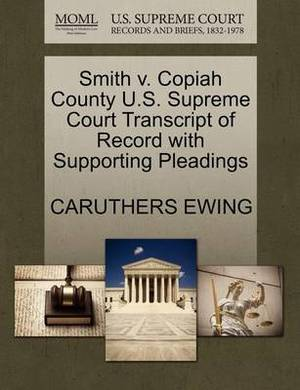 Smith V. Copiah County U.S. Supreme Court Transcript of Record with Supporting Pleadings