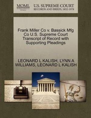 Frank Miller Co V. Bassick Mfg Co U.S. Supreme Court Transcript of Record with Supporting Pleadings