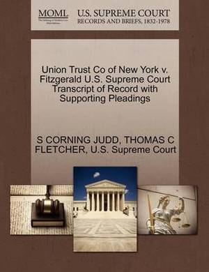 Union Trust Co of New York V. Fitzgerald U.S. Supreme Court Transcript of Record with Supporting Pleadings