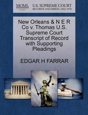 New Orleans & N E R Co V. Thomas U.S. Supreme Court Transcript of Record with Supporting Pleadings