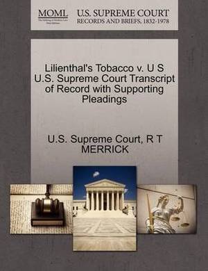 Lilienthal's Tobacco V. U S U.S. Supreme Court Transcript of Record with Supporting Pleadings