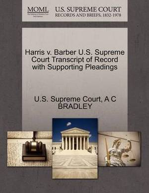 Harris V. Barber U.S. Supreme Court Transcript of Record with Supporting Pleadings