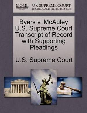 Byers V. McAuley U.S. Supreme Court Transcript of Record with Supporting Pleadings