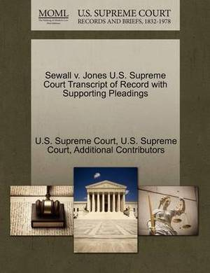 Sewall V. Jones U.S. Supreme Court Transcript of Record with Supporting Pleadings
