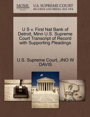 U S V. First Nat Bank of Detroit, Minn U.S. Supreme Court Transcript of Record with Supporting Pleadings