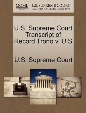 U.S. Supreme Court Transcript of Record Trono V. U S