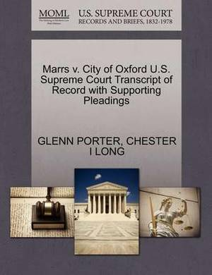 Marrs V. City of Oxford U.S. Supreme Court Transcript of Record with Supporting Pleadings