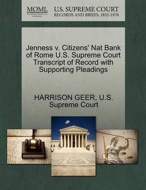 Jenness V. Citizens' Nat Bank of Rome U.S. Supreme Court Transcript of Record with Supporting Pleadings