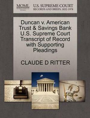 Duncan V. American Trust & Savings Bank U.S. Supreme Court Transcript of Record with Supporting Pleadings