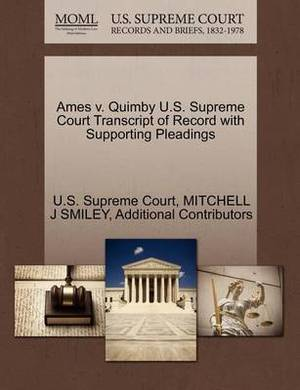 Ames V. Quimby U.S. Supreme Court Transcript of Record with Supporting Pleadings