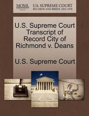 U.S. Supreme Court Transcript of Record City of Richmond V. Deans