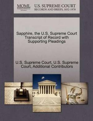 Sapphire, the U.S. Supreme Court Transcript of Record with Supporting Pleadings