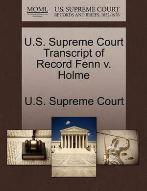 U.S. Supreme Court Transcript of Record Fenn V. Holme
