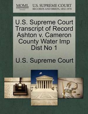U.S. Supreme Court Transcript of Record Ashton V. Cameron County Water Imp Dist No 1