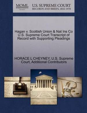 Hagan V. Scottish Union & Nat Ins Co U.S. Supreme Court Transcript of Record with Supporting Pleadings